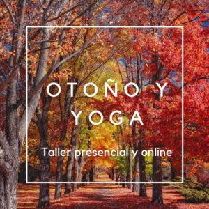 Taller de yoga|Presencial y Online